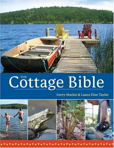 The Cottage Bible by Boston Mills Press