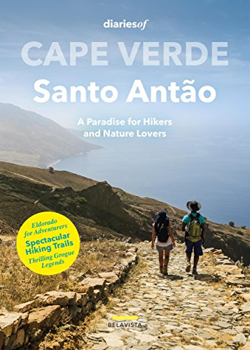 Cape Verde - Santo Antão: A Paradise for Hikers and Nature Lovers ()