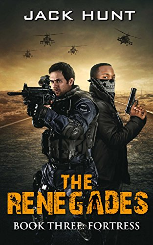 The Renegades 3 Fortress (A Post Apocalyptic Zombie Thriller) by [Hunt, Jack]