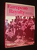 img - for European Royalty of the Victorian and Edwardian Era by John Fabb (1986-09-30) book / textbook / text book