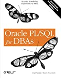Oracle PL/SQL for DBAs, Steven Feuerstein and Arup Nanda, 0596005873