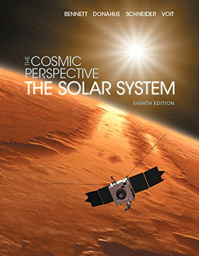 134073819 - The Cosmic Perspective: The Solar System (8th Edition) (Bennett Science & Math Titles)