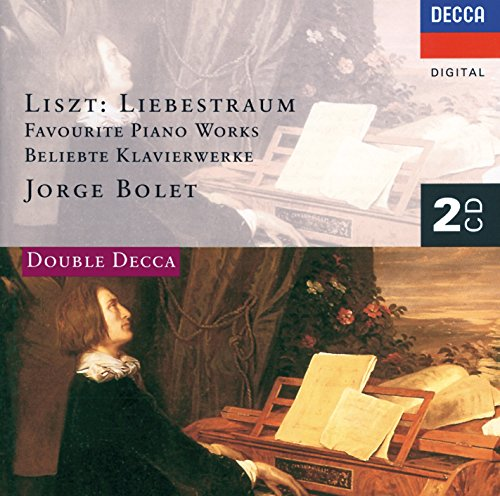 Liszt: Liebestraum - Favourite Piano Works