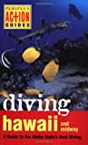 Diving Hawaii and Midway, Mike Severns and Pauline Fiene-Severns, 9625930647