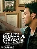 Jowell y Randy - Mi Dama de Colombia ft. JBalvin, Pipe Bueno, Pipe Calderon - Remix