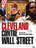 Cleveland vs. Wall Street ( Cleveland contre Wall Street ) ( Cleveland Versus Wall Street - Mais mit d?? B??nkler ) [ NON-USA FORMAT, PAL, Reg.2 Import - France ] by Jean-St??phane Bron