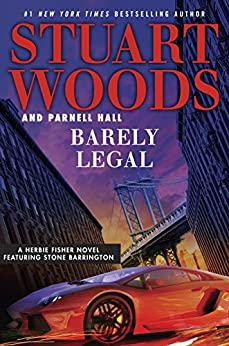 Barely Legal (Herbie Fisher) by [Woods, Stuart, Hall, Parnell]