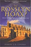 Front cover for the book The Rosslyn Hoax? by Robert L. D. Cooper