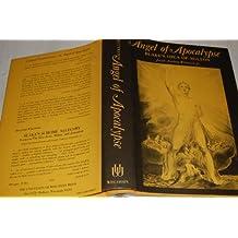 Angel of Apocalypse: Blake's Idea of Milton