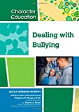 Dealing with Bullying, Sharon L. Banas, 1604131217
