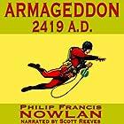 Armageddon 2419 A.D.: The Adventures of Buck Rogers in the 25th Century Hörbuch von Philip Francis Nowlan Gesprochen von: Scott Reeves