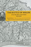 The Battle of Shiloh and the Organizations Engaged, Reed, David W., 157233617X