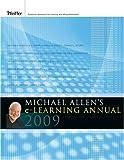Michael Allen's 2009 e-Learning Annual
