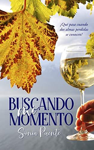 Buscando mi momento (Spanish Edition)