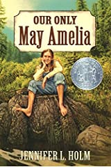 Our Only May Amelia (Harper Trophy Books (Paperback)) Paperback