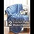 12 Crochet Baby Blanket Patterns