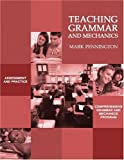 img - for Teaching Grammar and Mechanics book / textbook / text book