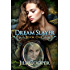 The Dream Slayer: Urban Fantasy Action Adventure, Paranormal Adventure