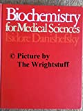 Biochemistry for Medical Sciences, Isidore Danishefsky, 0316171980
