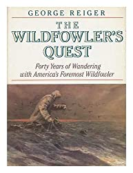 The Wildfowler's Quest / Forty Years of Wandering With America's Foremost Wildfowler