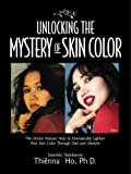 Unlocking the Mystery of Skin Color, Thienna Ho, 0979210305
