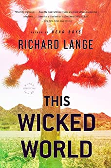 This Wicked World: A Novel by [Lange, Richard]