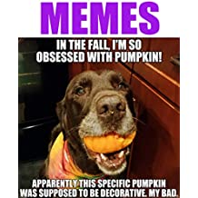 Memes: Funny Awesome Memes XL and Pictures (Memes for Teens)