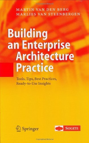 Building an Enterprise Architecture Practice: Tools, Tips, Best Practices, Ready-to-Use Insights (The Enterprise Series)