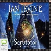 Scrutator: Well of Echoes, Book 3 | Ian Irvine
