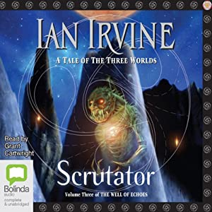 Scrutator: Well of Echoes, Book 3 Audiobook