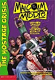 Hostage Crisis (Malcolm in the Middle) by Tom Mason (2001-06-03)