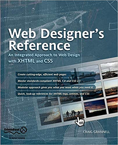 Web Designer's Reference: An Integrated Approach to Web Design with