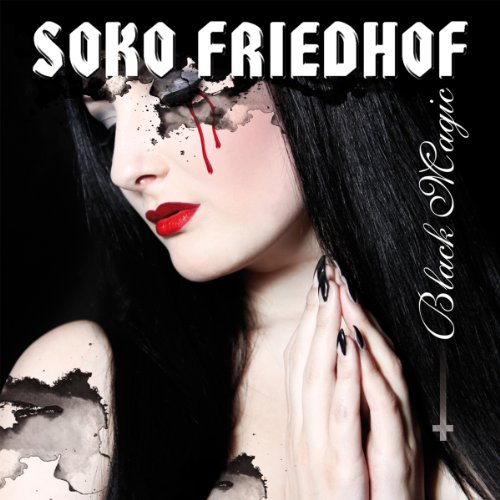 Soko Friedhof - Black Magic [import] - Zortam Music