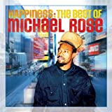 Happiness: The Best Of Michael Rose