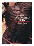 The Decorated Body, Robert Brain, 0060104589