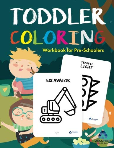 Toddler Coloring Workbook: Coloring Books for Toddlers by ArgoPrep (Printable Tracing Worksheets For 3 Year Olds)