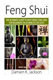 Best Feng Shui Books - Feng Shui: The Ultimate Guide to Mastering Feng Review
