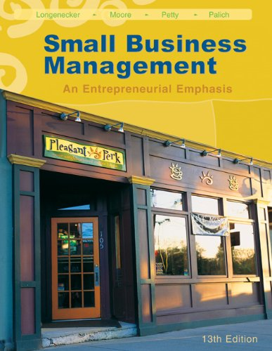 Small Business Management: An Entrepreneurial Emphasis (with CD-ROM and InfoTrac)