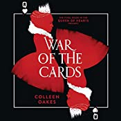 War of the Cards: Queen of Hearts, Book 3 | Colleen Oakes