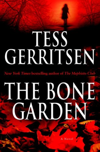 Read Online The Bone Garden: A Novel pdf epub