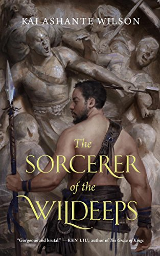 Image result for The Sorcerer of the Wildeeps by Kai Ashante Wilson