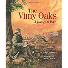 The Vimy Oaks: A Journey to Peace
