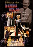 Best Lawrence Welk Dvds - LAWRENCE WELK SHOW TO AMERICA WITH LOVE Review