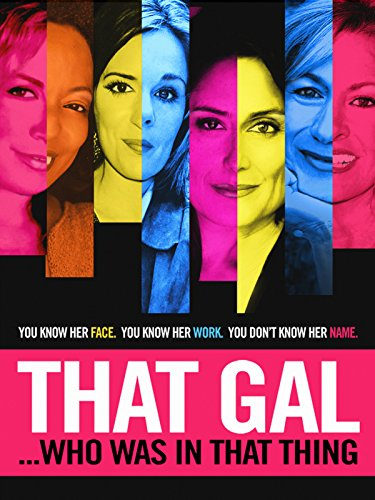 DVD : That Gal Who Was In That Thing
