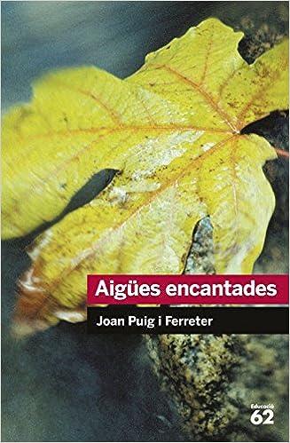 Aigües encantades (Educació 62): Amazon.es: Joan Puig ...