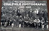 img - for WEST VIRGINIA COALFIELD PHOTOGRAPHY: Panoramic Photography by Rufus