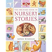 The Orchard Book of Nursery Stories
