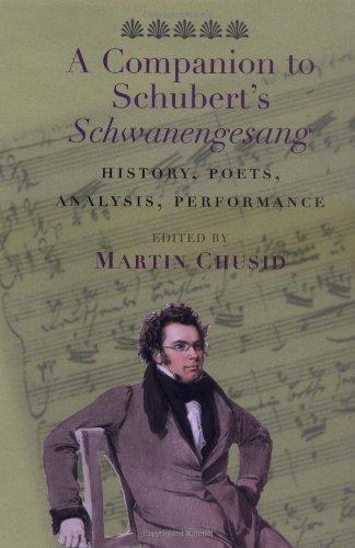 "A Companion to Schubert's ""Schwanengesang"": History, Poets, Analysis, Performance pdf"