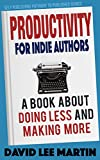 Productivity For Indie Authors