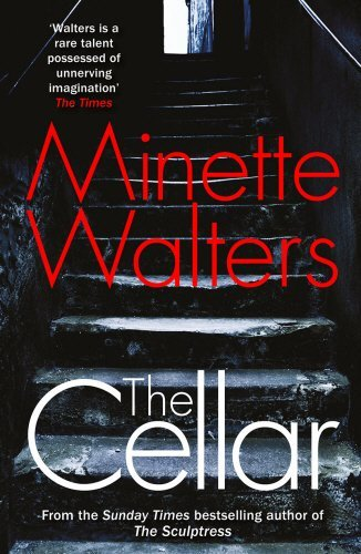 The Cellar by Minette Walters (2015-05-07)